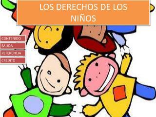 LOS DERECHOS DE LOS  NIÑOS