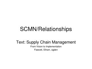 SCMN/Relationships