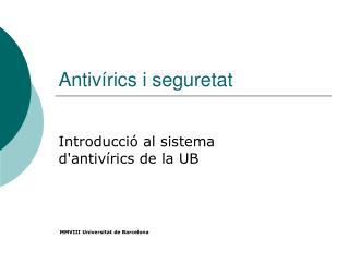 Antivírics i seguretat