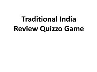 Traditional India  Review Quizzo Game