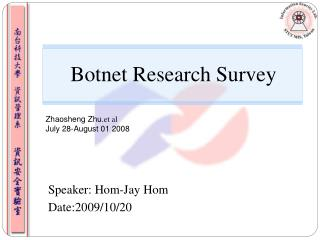Botnet Research Survey