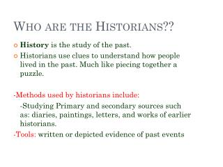 Who are the Historians??