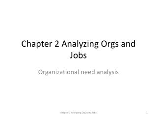 Chapter 2 Analyzing Orgs and Jobs