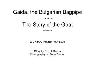 Gaida, the Bulgarian Bagpipe   ~~~ The Story of the Goat ~~~