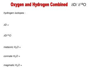 Oxygen and Hydrogen Combined