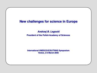 New challenges for science in Europe