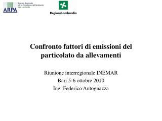 Confronto fattori di emissioni del particolato da allevamenti