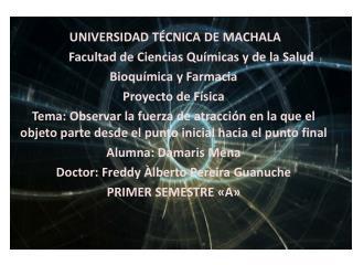 UNIVERSIDAD TÉCNICA DE MACHALA   Facultad  de Ciencias Químicas y de la Salud