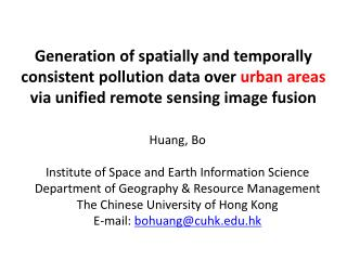 Huang, Bo Institute of Space and Earth Information Science