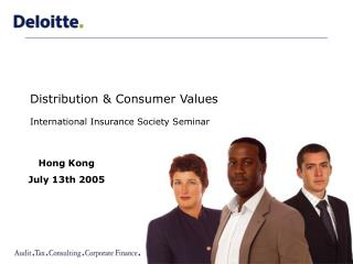 Distribution & Consumer Values International Insurance Society Seminar