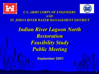 U.S. ARMY CORPS OF ENGINEERS  AND  ST. JOHNS RIVER WATER MANAGEMENT DISTRICT
