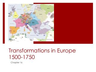 Transformations in Europe 1500-1750