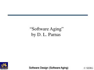 """""""Software Aging"""" by D. L. Parnas"""