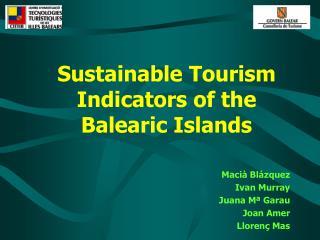Sustainable Tourism Indicators of the Balearic Islands