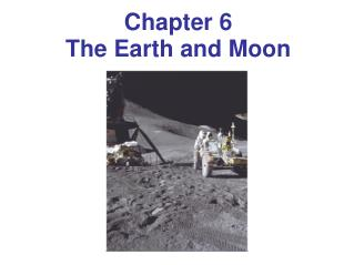 Chapter 6 The Earth and Moon