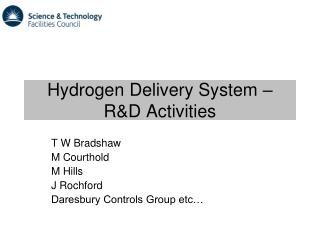 Hydrogen Delivery System   RD Activities