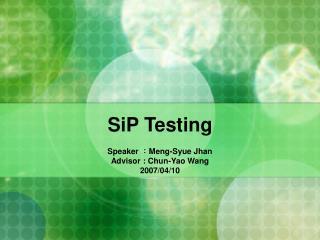 SiP Testing