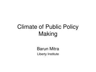 Climate of Public Policy Making