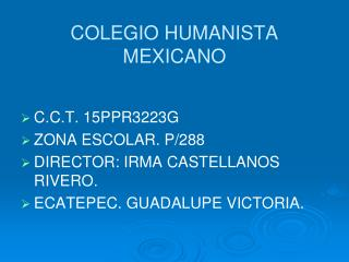 COLEGIO HUMANISTA MEXICANO