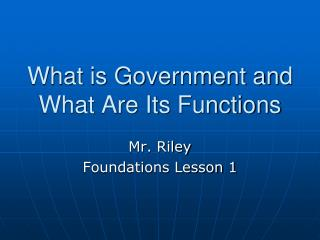 What is Government and What Are Its Functions