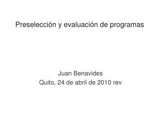 Preselecci�n y evaluaci�n de programas