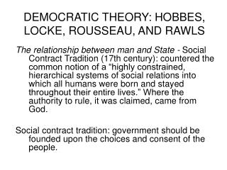 DEMOCRATIC THEORY: HOBBES, LOCKE, ROUSSEAU, AND RAWLS