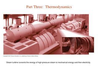 Part Three:  Thermodynamics