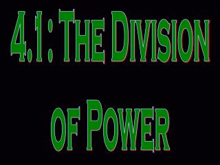 4.1: The Division of Power