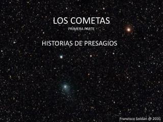 LOS COMETAS PRIMERA PARTE