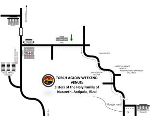TORCH AGLOW WEEKEND VENUE:   Sisters of the Holy Family of Nazareth, Antipolo, Rizal