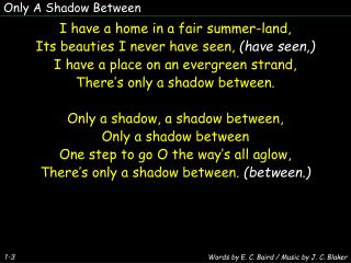 Only A Shadow Between