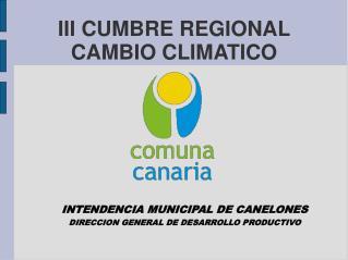 III CUMBRE REGIONAL CAMBIO CLIMATICO
