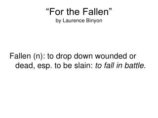 �For the Fallen�  by Laurence Binyon
