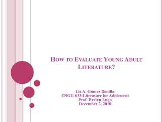 How to Evaluate Young Adult Literature?