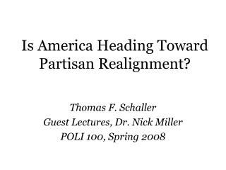 Is America Heading Toward Partisan Realignment?