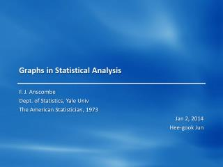Graphs in Statistical Analysis