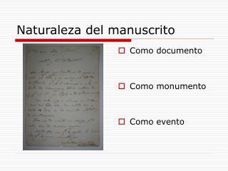 Naturaleza del manuscrito