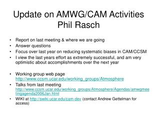 Update on AMWG/CAM Activities Phil Rasch