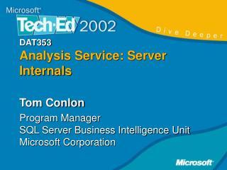 DAT353 Analysis Service: Server Internals