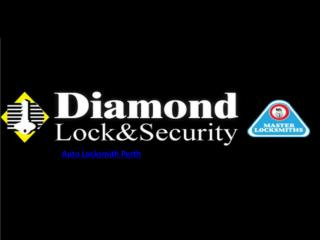 Auto Locksmith Perth - Diamond Lock and Security