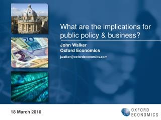 What are the implications for public policy & business?