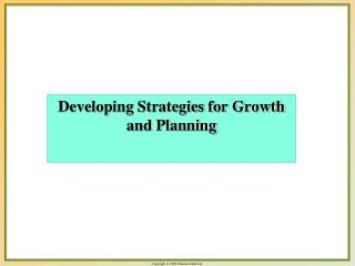 Developing Strategies for Growth and Planning