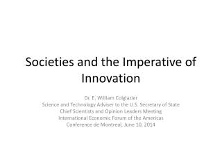 Societies and the Imperative of Innovation