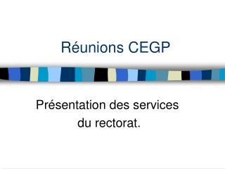 Réunions CEGP