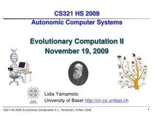 CS321 HS 2009 Autonomic Computer Systems Evolutionary Computation II November 19, 2009