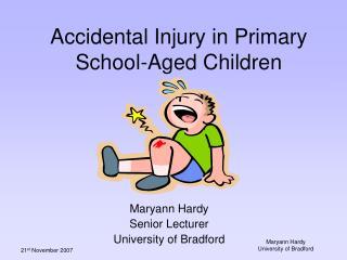 Accidental Injury in Primary School-Aged Children