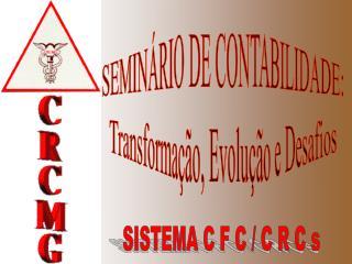 SEMINÁRIO DE CONTABILIDADE: Transformação, Evolução e Desafios