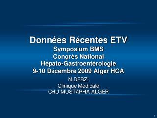N.DEBZI  Clinique Médicale CHU MUSTAPHA ALGER