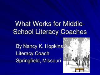 What Works for Middle-School Literacy Coaches