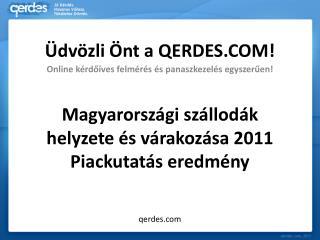 Magyarországi szállodák helyzete és várakozása 2011 Piackutatás eredmény